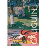 Paul Gauguin by Cahn, Isabelle; Hollmann, Eckhard, 9783777428543