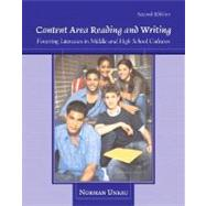 Content Area Reading and Writing : Fostering Literacies in Middle and High School Cultures 9780132298544U