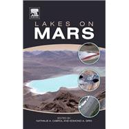 Lakes on Mars by Cabrol; Grin, 9780444528544