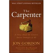 The Carpenter Build a Winning Team by Gordon, Jon, 9780470888544