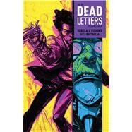 Dead Letters Vol. 3 by Sebela, Christopher; Visions, Chris; Guardia, Niko (CON), 9781608868544