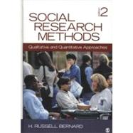 Social Research Methods : Qualitative and Quantitative Approaches by H. Russell Bernard, 9781412978545