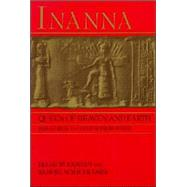 Inanna: Queen of Heaven and Earth : Her Stories and Hymns from Sumer by Wolkstein, Diane, 9780060908546