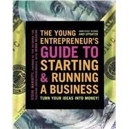 The Young Entrepreneur's Guide to Starting and Running a Business by MARIOTTI, STEVE, 9780385348546