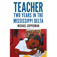 Teacher by Copperman, Michael, 9781496818546