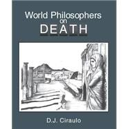 World Philosophers on Death by CIRAULO, DON, 9780757508547