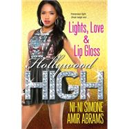 Lights, Love & Lip Gloss by SIMONE, NI-NIABRAMS, AMIR, 9780758288547