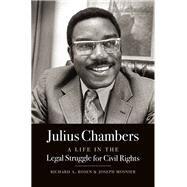 Julius Chambers by Rosen, Richard A.; Mosnier, Joseph, 9781469628547