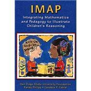 IMAP CD-ROM Integrating Mathematics and Pedagogy to Illustrate Children's Reasoning