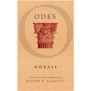 Odes by Horace; Slavitt, David R., 9780299298548