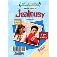 A Guys' Guide to Jealousy/A Girls' Guide to Jealousy by Marcovitz, Hal; Snyder, Gail, 9780766028548