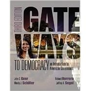 Gateways to Democracy: An Introduction to American Government (Book Only) by Geer, John G.; Schiller, Wendy J.; Segal, Jeffrey A.; Herrera, Richard, 9781285858548