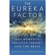 The Eureka Factor by KOUNIOS, JOHNBEEMAN, MARK, 9781400068548