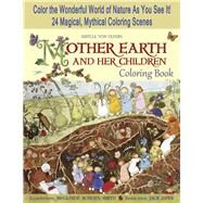 Mother Earth and Her Children Coloring Book by Von Olfers, Sibylle; Schoen-smith, Sieglinde; Zipes, Jack David, 9781933308548