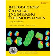 Introductory Chemical Engineering Thermodynamics by Elliott, J. Richard; Lira, Carl T., 9780136068549