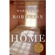 Home A Novel by Robinson, Marilynne, 9780312428549