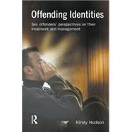 Offending Identities by Hudson,Kirsty, 9781138878549