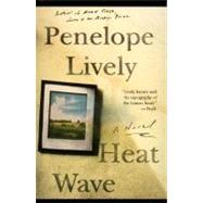 Heat Wave: A Novel by Lively, Penelope, 9780060928551