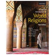 A Concise Introduction to World Religions by Oxtoby, Willard G.; Amore, Roy C.; Hussain, Amir; Segal, Alan F., 9780199008551