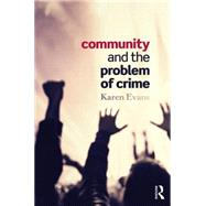 Community and the Problem of Crime by Evans; Karen, 9780415748551