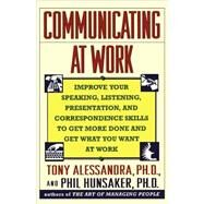 Communicating at Work by Alessandra, Tony, 9780671788551