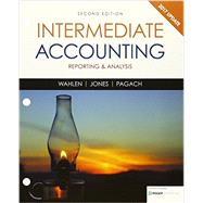 Bundle: Intermediate Accounting: Reporting and Analysis, 2017 Update, Loose-Leaf Version, 2nd + CengageNOW™v2, 2 terms Printed Access Card by Wahlen, James M.; Jones, Jefferson P.; Pagach, Donald, 9781337358552