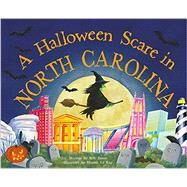 A Halloween Scare in North Carolina by James, Eric; La Ray, Marina, 9781492628552
