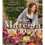 Casa Marcela by Valladolid, Marcela; Zakarian, Geoffrey; Von Zumwalt, Coral, 9780544808553