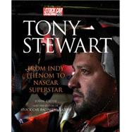 Tony Stewart: From Indy Phenom to Nascar Superstar by Cothren, Larry, 9780760318553