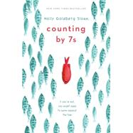 Counting by 7s by Sloan, Holly Goldberg, 9780803738553
