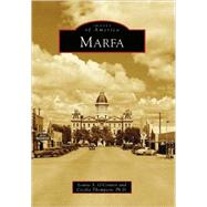 Marfa by O'Connor, Louise S., 9780738558554