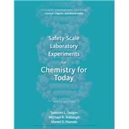 Safety-Scale Laboratory Experiments for Chemistry for Today by Seager, Spencer L.; Slabaugh , Michael  R.; Hansen, Maren S., 9781305968554