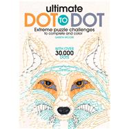 Ultimate Dot to Dot by Moore, Gareth, 9781438008554