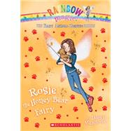 Rosie the Honey Bear Fairy (The Baby Animal Rescue Faires #6) A Rainbow Magic Book by Meadows, Daisy, 9780545708555