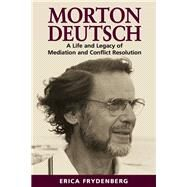Morton Deutsch by Frydenberg, Erica, 9781875378555