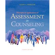 Principles and Applications of Assessment in Counseling by Whiston, Susan C., 9780840028556
