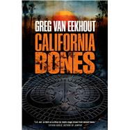California Bones by van Eekhout, Greg, 9780765328557