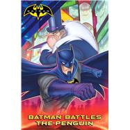 Batman Battles the Penguin by Sutton, Laurie S.; Style Guide, 9781481478557