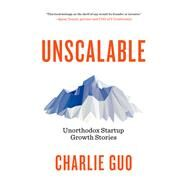 Unscalable by Guo, Charlie, 9781941758557