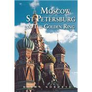 Odyssey Moscow St. Petersburg & the Golden Ring by Nordbye, Masha; Lanza, Patricia, 9789622178557