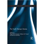 The Youth Olympic Games by Hanstad; Dag Vidar, 9781138788558