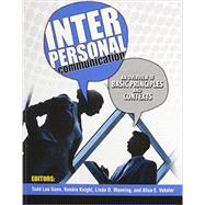 Interpersonal Communication by Goen, Todd Lee; Knight, Kendrick; Manning, Linda D.; Veksler, Alice E., 9781465248558