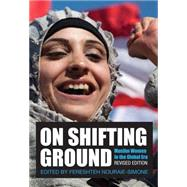 On Shifting Ground: Muslim Women in the Global Era by Nouraie-simone, Fereshteh, 9781558618558