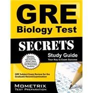 GRE Biology Test Secrets by Mometrix Media LLC, 9781609718558
