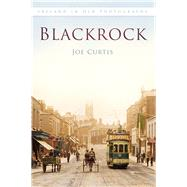 Blackrock by Curtis, Joe, 9781845888558