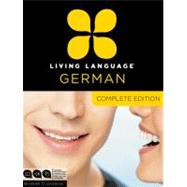 Living Language German, Complete Edition by LIVING LANGUAGE, 9780307478559