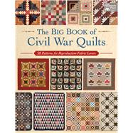 The Big Book of Civil War Quilts by That Patchwork Place, 9781604688559