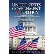 United States Government & Politics: Preparing for the Advanced Placement Examination by Perfection Learning Corp, 9781629748559