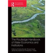 Routledge Handbook of Water Economics and Institutions by Burnett; Kimberly, 9780415728560