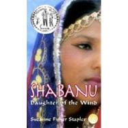 Shabanu : Daughter of the Wind by STAPLES, SUZANNE FISHER, 9780440238560